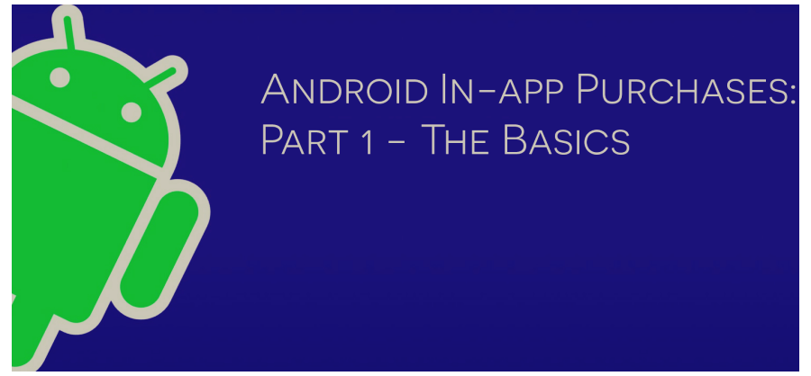 Android in app purchase basics
